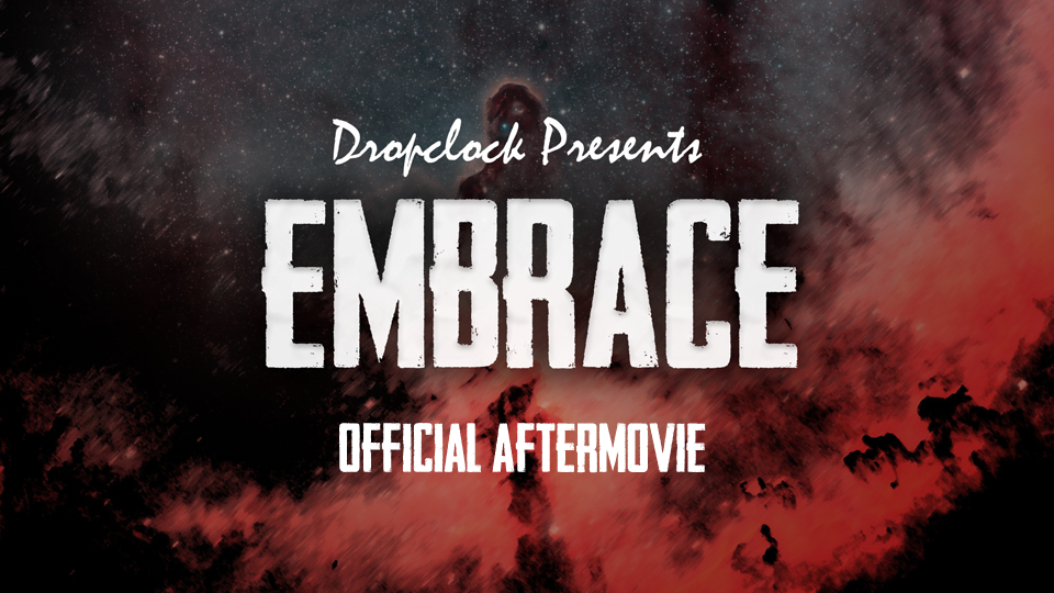 Embrace Official Aftermovie